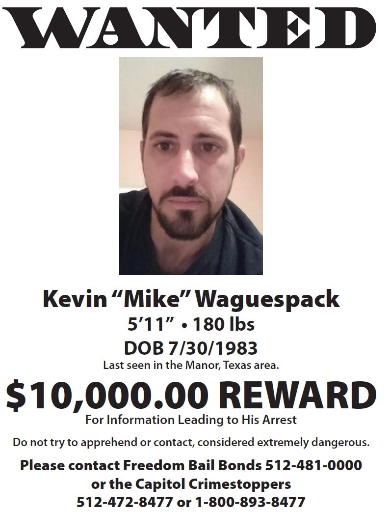 Wanted flyer for Kevin Michael Waguespack from Freedom Bail Bonds.