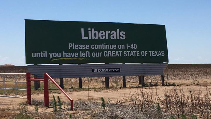 The billboard near Vega, Texas that old liberals to leave Our Great State of Texas
