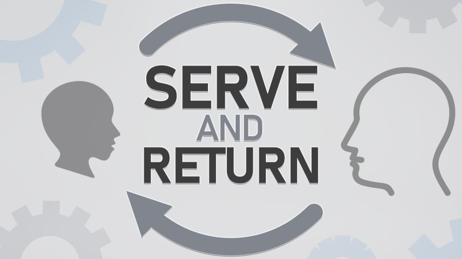Serve and return model