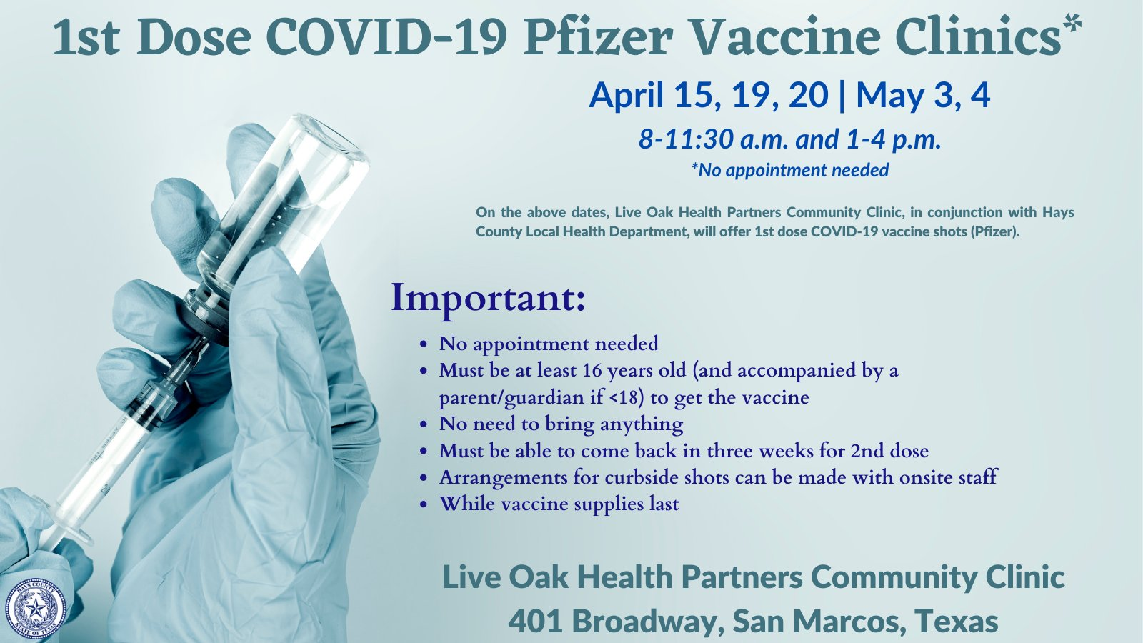 Hays County will host a series of COVID-19 vaccination clinics with no appointment needed on five dates across April and May. (Hays County Photo)