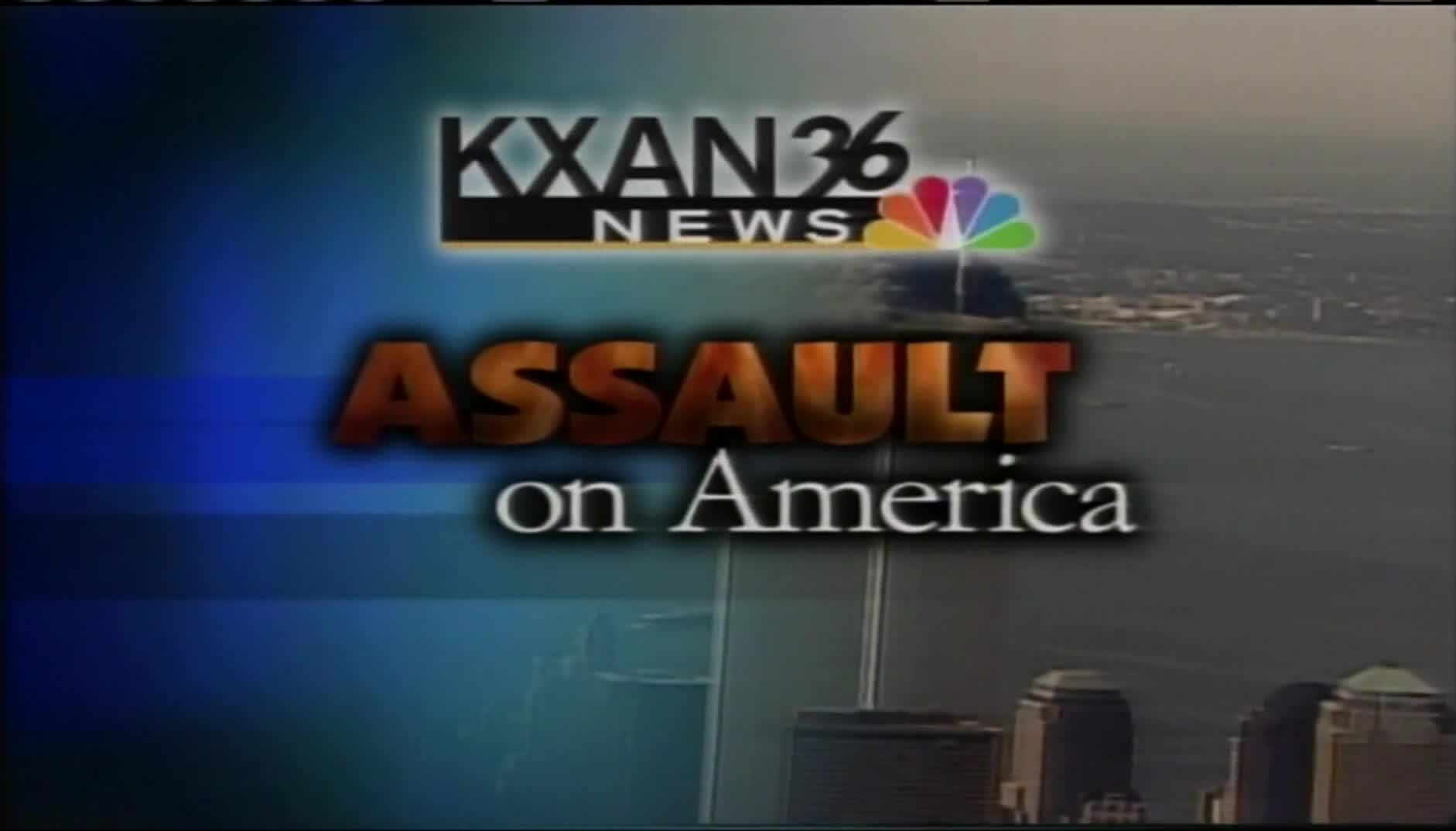KXAN News carried out its first broadcast after the Sept. 11, 2001 terrorist attacks at 5 p.m. that day. (KXAN Photo)