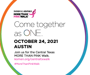 Graphic showing the Susan G Komen more than pink walk is oct. 24. learn more at komen.org/centraltxwalk